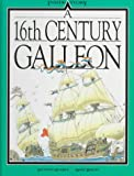A 16th Century Galleon (Inside Story)