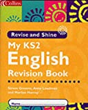 English Key Stage 2: Children's Booklet (Revise & Shine) (0007100612) by Simon Greaves