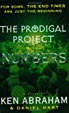 The Prodigal Project Book III (0452284562) by Abraham, Ken