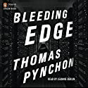 Bleeding Edge (       UNABRIDGED) by Thomas Pynchon Narrated by Jeannie Berlin