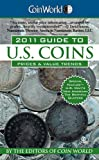 img - for Coin World 2011 Guide to U.S. Coins: Prices & Value Trends (Coin World Guide to U.S. Coins, Prices, & Value Trends) book / textbook / text book