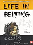 img - for Life in Beijing: Easy Chinese Readings in 500 Characters book / textbook / text book