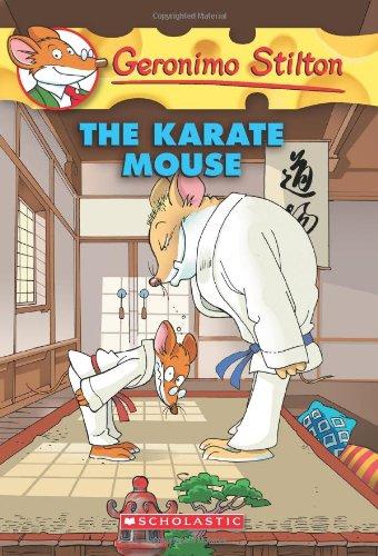 Download The Karate Mouse (Geronimo Stilton, No. 40)