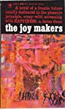 img - for The Joy Makers book / textbook / text book