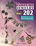 img - for Collecting Costume Jewelry 202: The Basics of Dating Jewelry 1935-1980, Identification and Value Guide book / textbook / text book