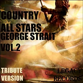 Don't Make Me Come Over There and Love You (Originally Perfomed By George Strait) (Tribute Version)