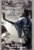img - for Returning My Sister's Face: And Other Far Eastern Tales of Whimsy and Malice book / textbook / text book