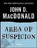 Area of Suspicion: A Novel