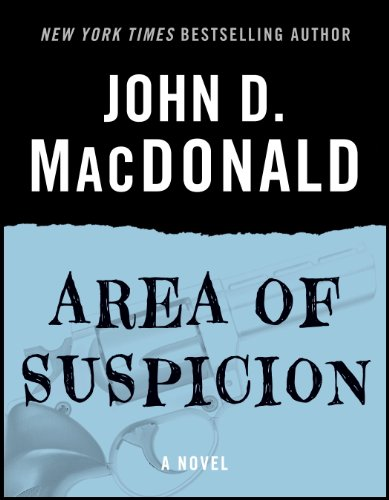 Area Of Suspicion: A Novel