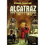 Alcatraz contre les inf�mes biblioth�cairespar Brandon Sanderson