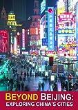 Beyond Beijing: Exploring China's Cities [DVD] [Region 1] [US Import] [NTSC]