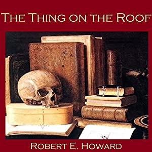 The Thing on the Roof Audiobook