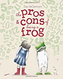 img - for The Pros & Cons of Being a Frog book / textbook / text book