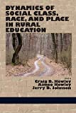 img - for Dynamics of Social Class, Race, and Place in Rural Education book / textbook / text book