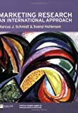 Marketing Research: An International Approach (0273646354) by Schmidt, Marcus