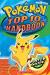 &quot;Top 10 Of Everything&quot; Handbook (Pokemon)
