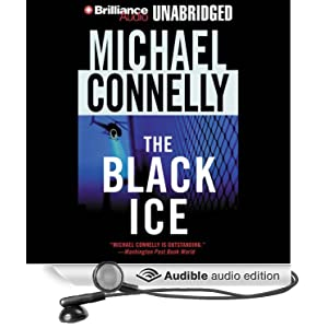The Black Ice (Harry Bosch Series) Michael Connelly and Dick Hill