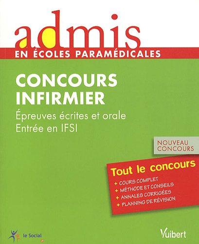 Admis - concours paramédical, infirmier, épreuves écrites et orale, entrée en IFSI, tout le concours, nouveau concou