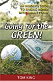 img - for Going for the Green!: An Insider's Guide to Raising Money With Charity Golf book / textbook / text book