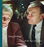 Doug DuBois: All the Days and Nights (1597110981) by Antrim, Donald