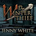 The Winter Thief: The Kamil Pasha Novels, Book 3 (       UNABRIDGED) by Jenny White Narrated by Wanda McCaddon