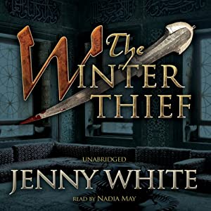 The Winter Thief: The Kamil Pasha Novels, Book 3 | [Jenny White]