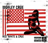 Mötley Crüe Red White & Crue