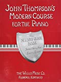 John Thompson's Modern Course for the Piano - Second Grade (Book Only): Second Grade