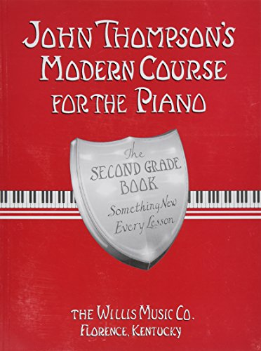 John Thompson's Modern Course for the Piano - Second Grade (Book Only) PDF