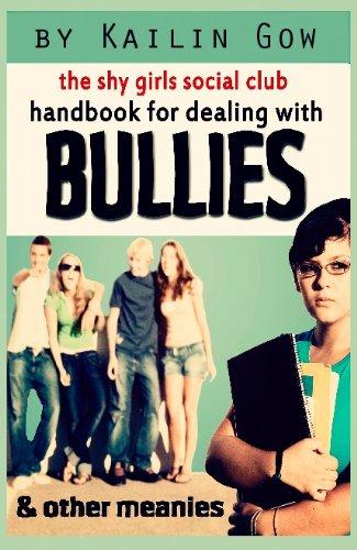 Shy Girls Social Club Handbook on Dealing with Bullies and Other Meanies (Shy Girls Social Club Guides)