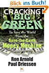 Cracking Big Green: To Save the World...