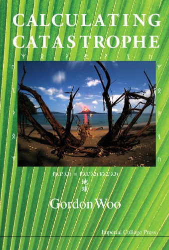 Calculating Catastrophe, by Gordon Woo