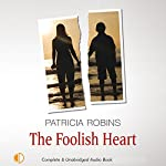 The Foolish Heart | Patricia Robins