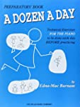 A Dozen a Day Preparatory Book, Techn...