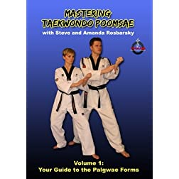 Mastering Taekwondo Poomsae Volume 1: Your Guide to the Palgwae Forms