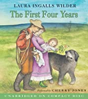 The First Four Years CD (Little House the Laura Years)
