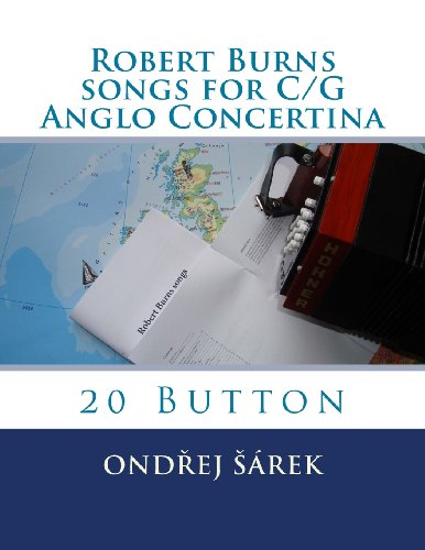 Robert Burns songs for C/G Anglo Concertina: 20 Button