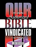 img - for Our Authorized Bible Vindicated book / textbook / text book