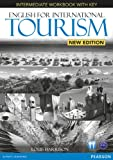English for International Tourism Intermediate New Edition Workbook with Key and Audio CD Pack (English for Tourism)