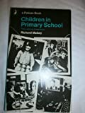 Children in Primary School (Pelican) (0140214712) by Mabey, Richard