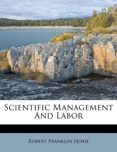 Scientific Management And Labor