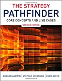 The Strategy Pathfinder: Core Concepts and Live Cases (0470689463) by Angwin, Duncan