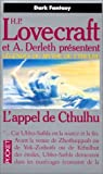 H. P. (Howard Phillips) Lovecraft - Légendes du mythe de Cthulhu