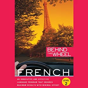 Behind the Wheel - French 2 | [Behind the Wheel, Mark Frobose]