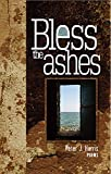 img - for Bless the Ashes book / textbook / text book