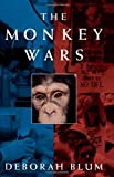 The Monkey Wars (019510109X) by Blum, Deborah