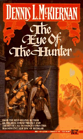 The Eye of the Hunter (Mithgar), DENNIS L. MCKIERNAN