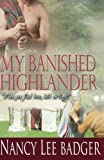 img - for My Banished Highlander: Highland Games Through Time book / textbook / text book