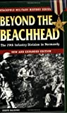 Beyond The Beachhead: The 29th Infantry Division In Normandy (0811732371) by Balkoski, Joe