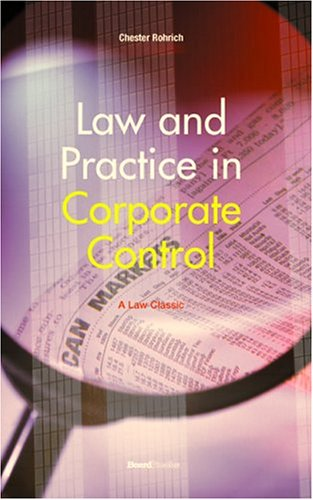 Law and Practice in Corporate Control (Law Classic)